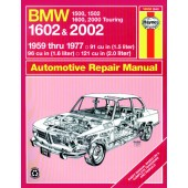 Haynes manual: BMW 1500, 1502, 1600, 1602, 2000 and 2002 (59-77) up to S (Classic Reprint)