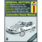 Haynes General Motors: Buick Skylark & Somerset, Oldsmobile Achieva & Calais, and Pontiac Grand Am (85 - 98)