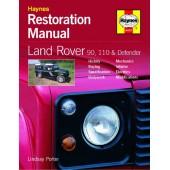 Haynes manual: Land Rover 90, 110 and Defender Restoration Manual